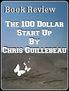 Book Review 100 Dollar Start Up
