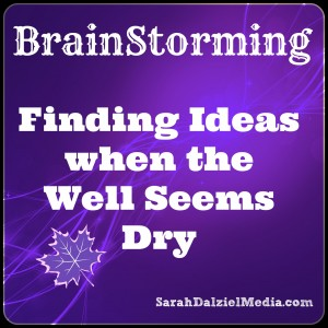 Brainstorming finding ideas when the well seems dry